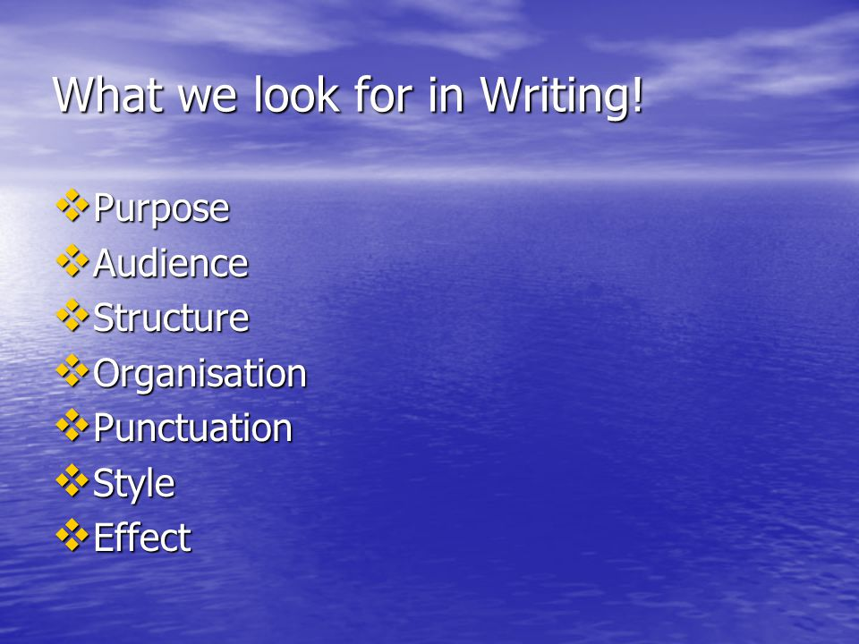 What we look for in Writing!