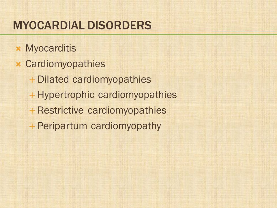 Myocardial Disorders Myocarditis Cardiomyopathies