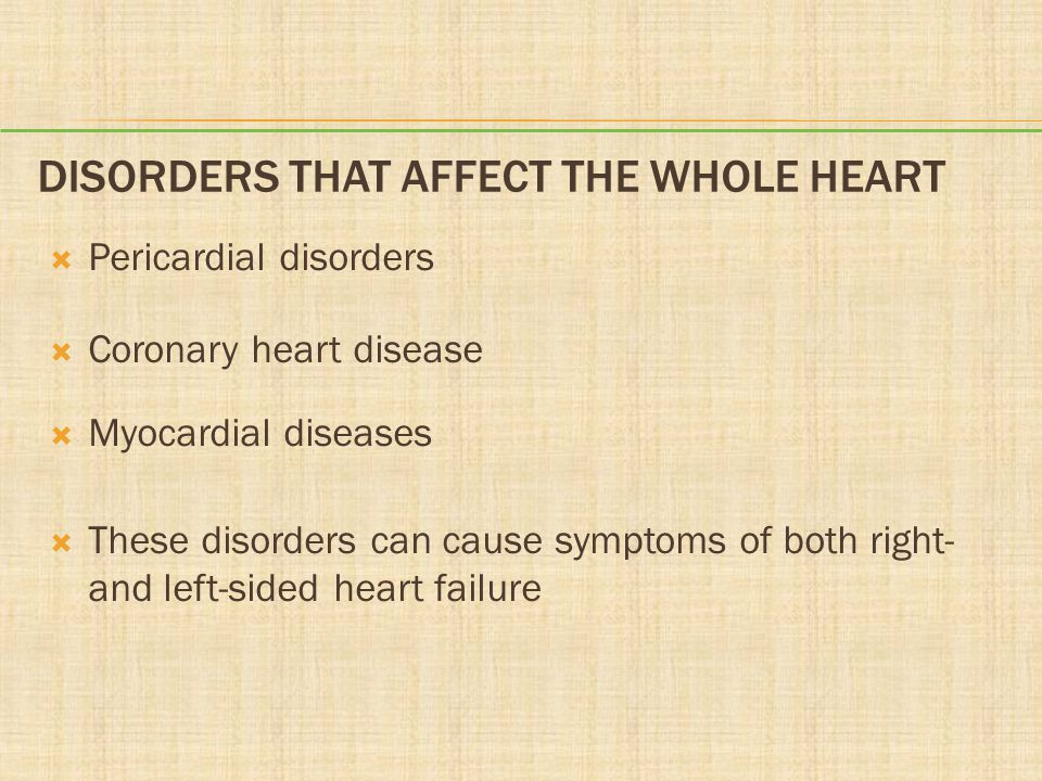 Disorders That Affect the Whole Heart
