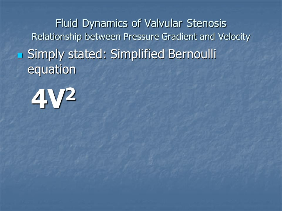 simplified bernoulli equation. 4v2 simply stated: simplified bernoulli equation d