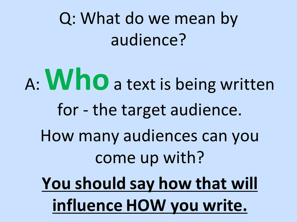 Q: What do we mean by audience