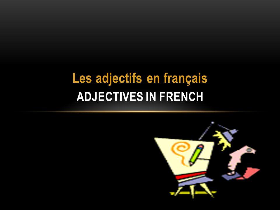 Les adjectifs en français