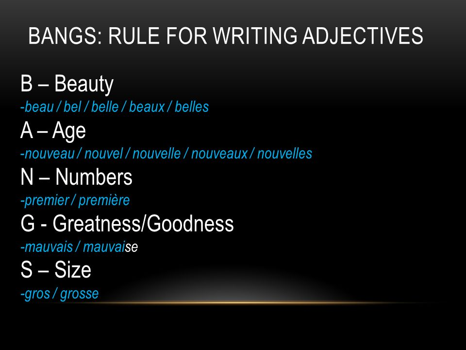 BANGS: Rule for Writing Adjectives