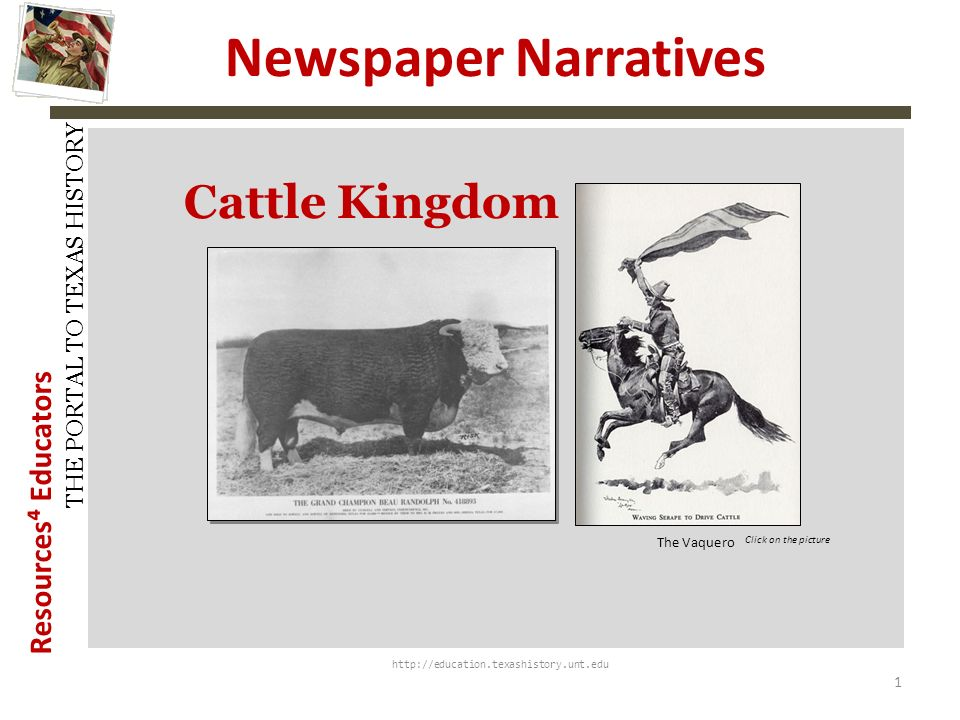 Cattle Kingdom History Snapshots History Snapshots 1 1 The Vaquero
