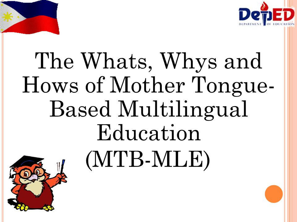 The Whats Whys And Hows Of Mother Tongue Based Multilingual
