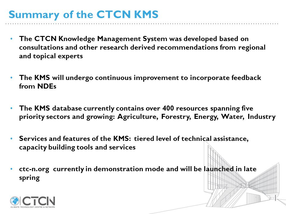 Summary of the CTCN KMS