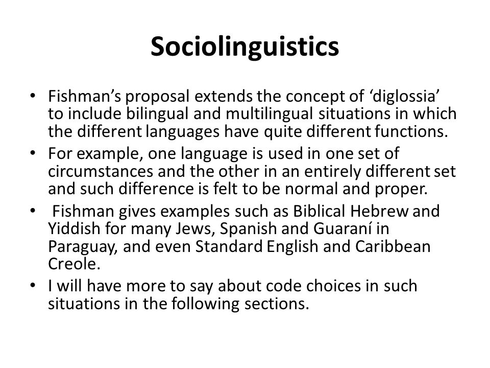 relationship between diglossia and bilingualism in the united