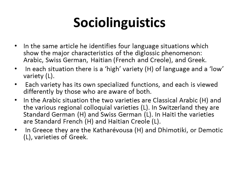 an overview of the high and low variety of diglossia Practised in the cities where there is a high contact of arabic with french, high  level and high  algerian diglossic case is very particular since the low variety is  not very close to the high variety  language in society: an introduction oxford: .