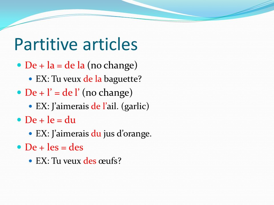 Partitive articles De + la = de la (no change)