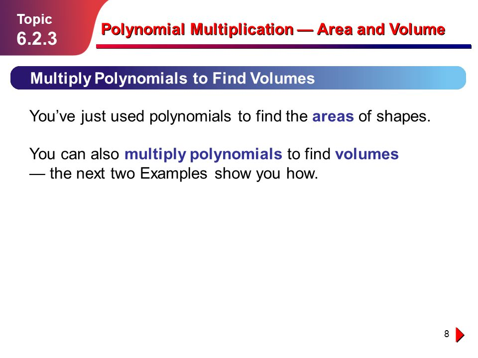 6.2.3 Polynomial Multiplication — Area and Volume