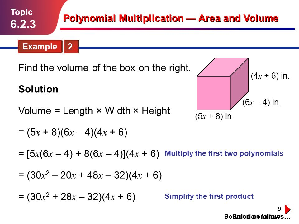 Multiply the first two polynomials Simplify the first product