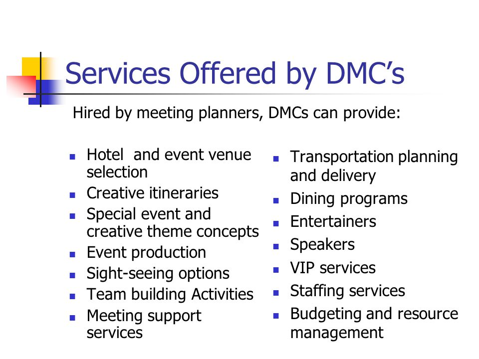 Services Offered by DMC's