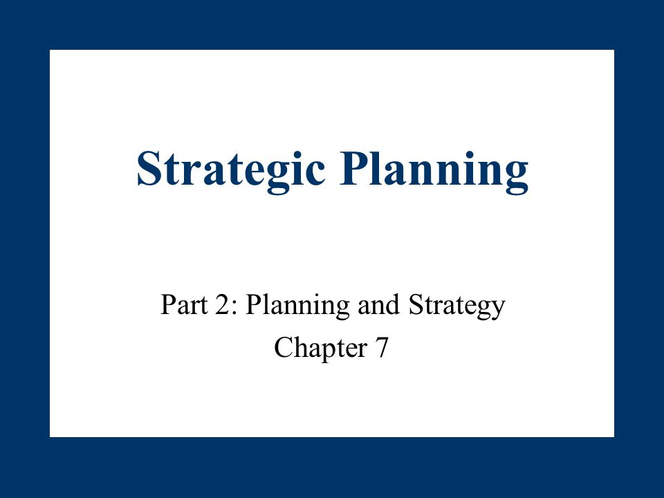strategic plan part 2 Energize and engage your employees with an inspiring strategic planning  process the helps everyone get clear, get organized, get going, and.