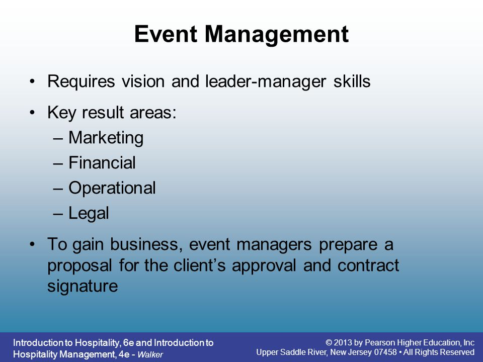 Event Management Requires vision and leader-manager skills