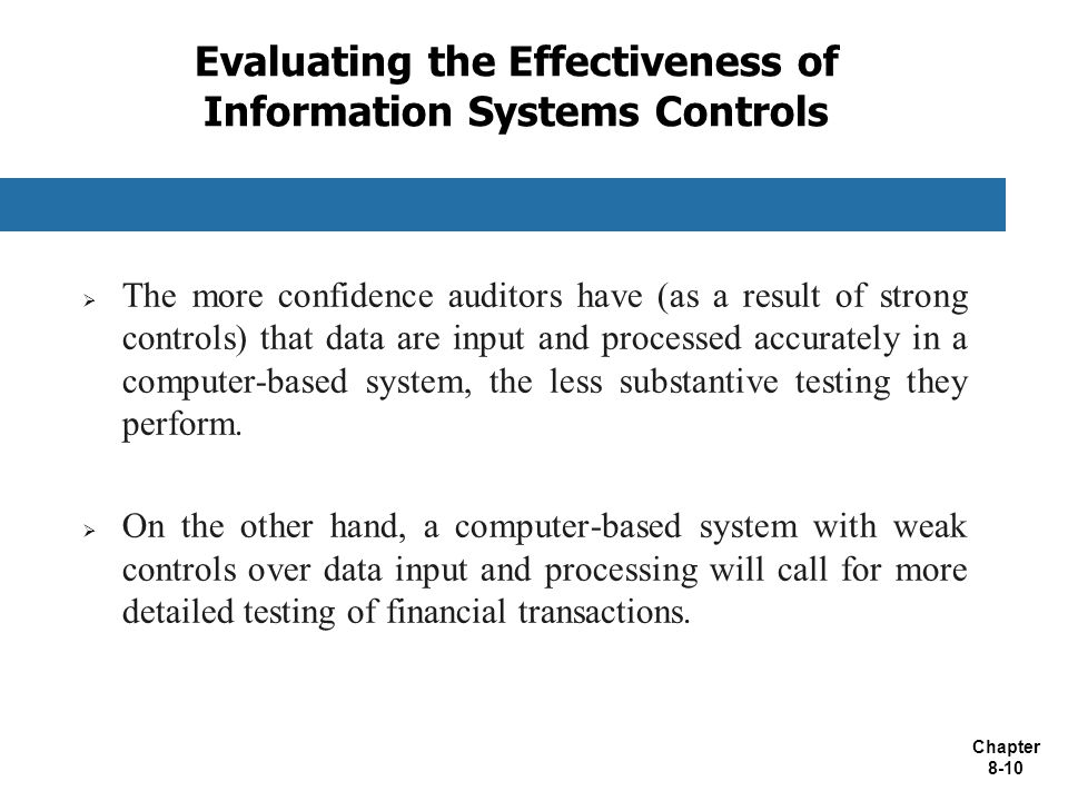 Evaluating the Effectiveness of Information Systems Controls