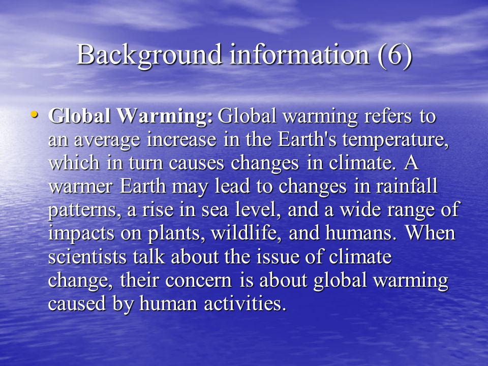 are humans the cause of global Teaching about the human impacts on climate is supported by five key concepts:   because the primary cause of recent global climate change is human, the.