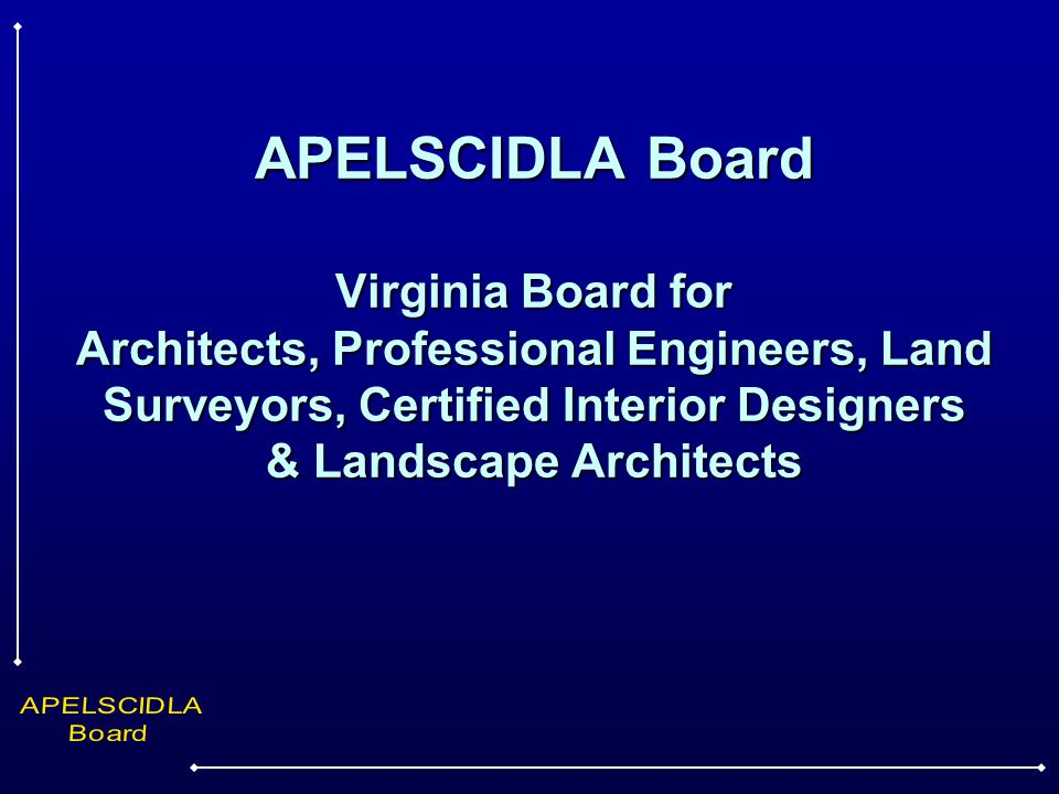 Apelscidla board virginia board for architects for Certified interior designer