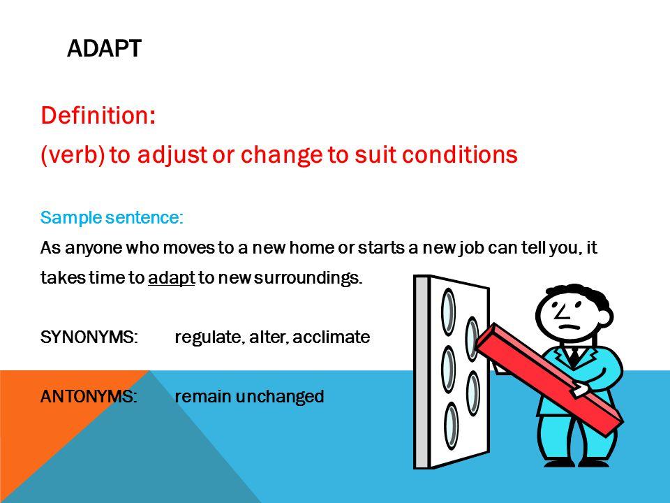 acclimate definition. 2 (verb) acclimate definition e