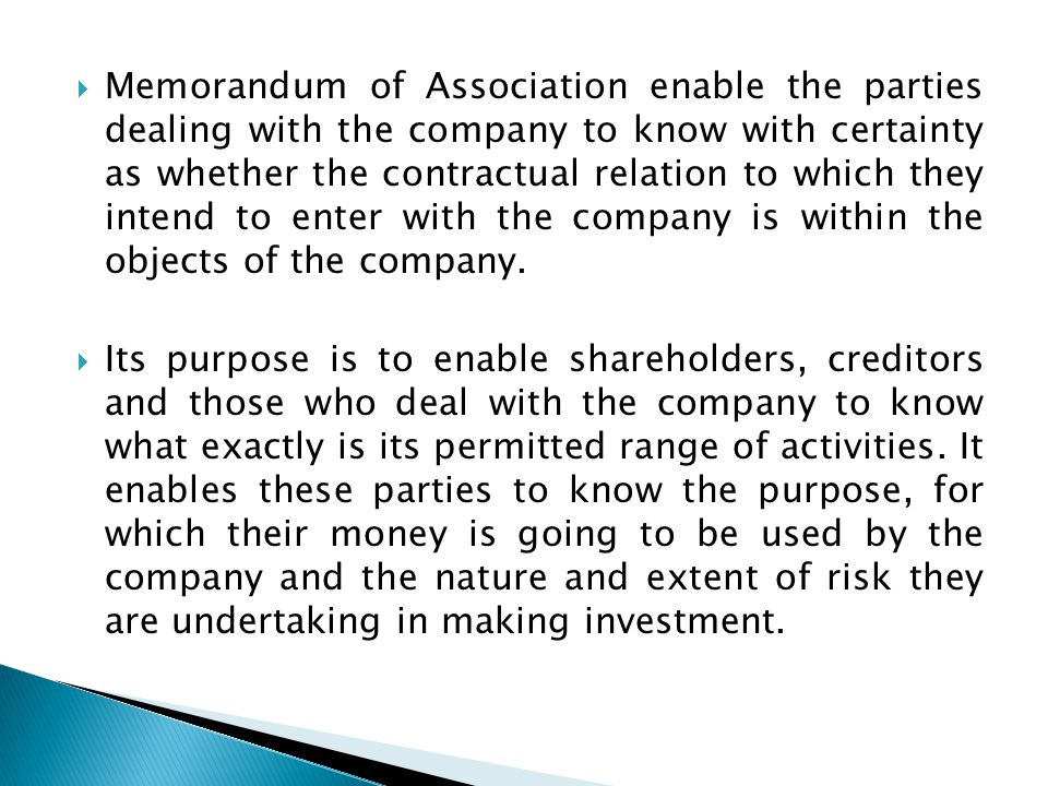 Memorandum of Association enable the parties dealing with the company to know with certainty as whether the contractual relation to which they intend to enter with the company is within the objects of the company.