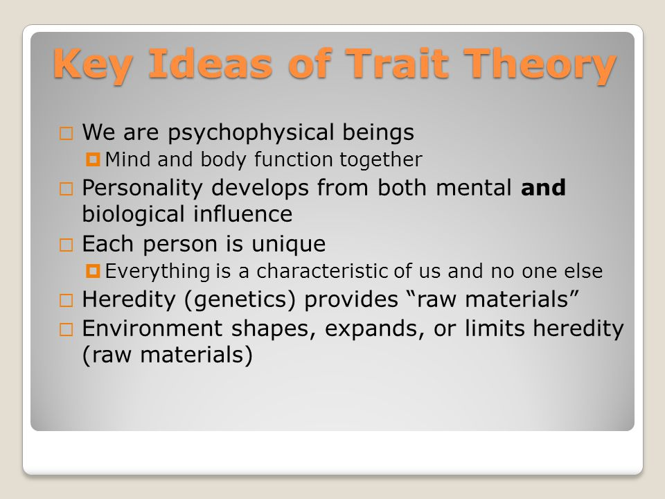 trait and biological approaches essay There are various approaches in contemporary psychology  below is a  summary of the six main psychological approaches (sometimes called  perspectives) in.