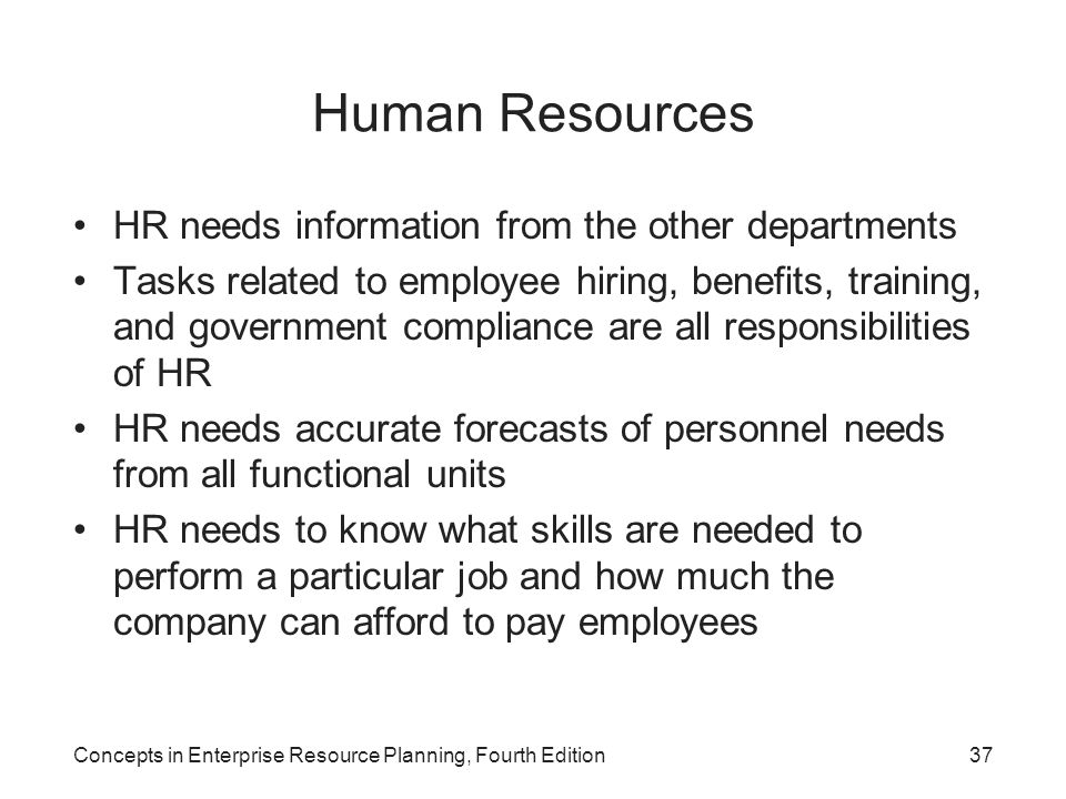 Human Resources HR needs information from the other departments