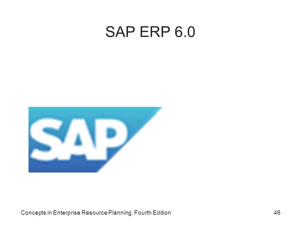 SAP ERP 6.0 Concepts in Enterprise Resource Planning, Fourth Edition
