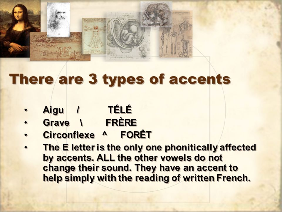 There are 3 types of accents