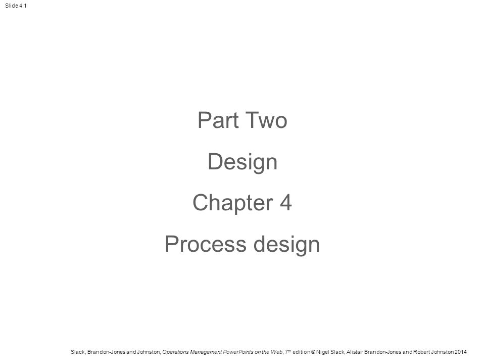 Part Two Design Chapter 4 Process design