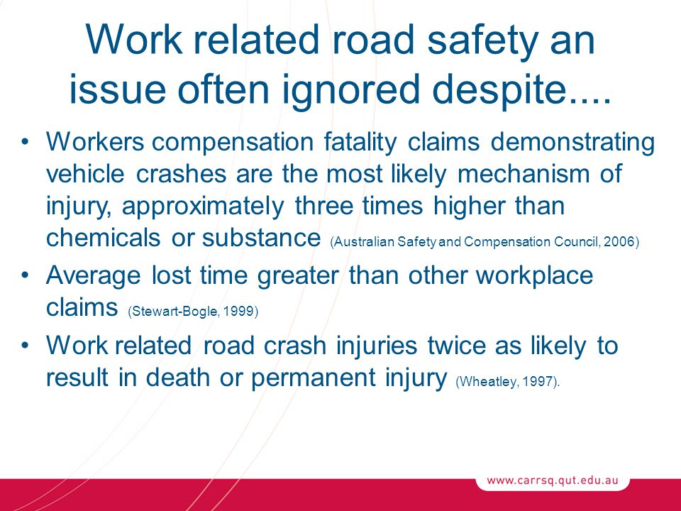 Work related road safety an issue often ignored despite....
