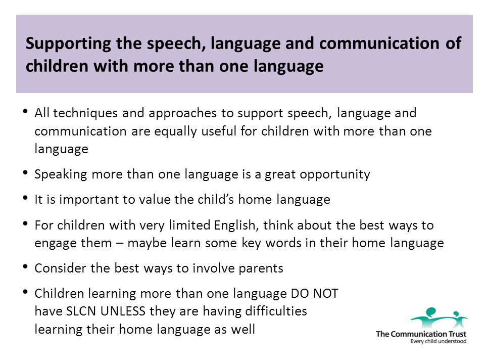 understand the importance of speech language and communication for children s overall development Speech, language and communication skills are vital for a child or young person to learn the early years or school setting is central to supporting speech and language development this part of the site is all about how to support children's skills in an educational setting - either an early years setting or in a school setting.