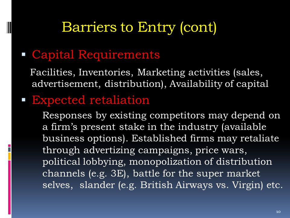 Barriers to Entry (cont)