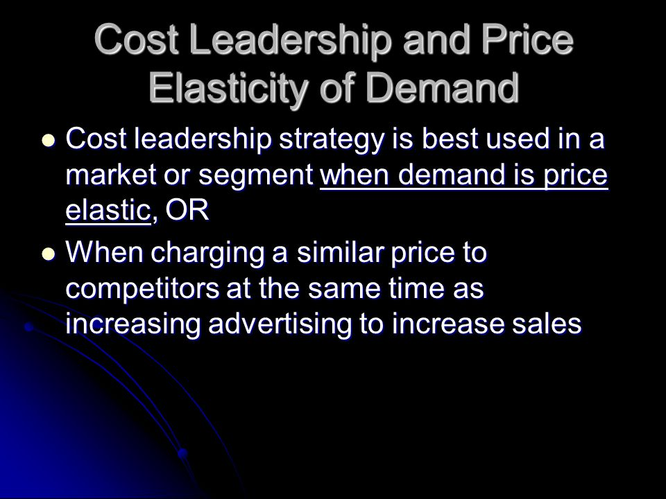 Cost Leadership and Price Elasticity of Demand
