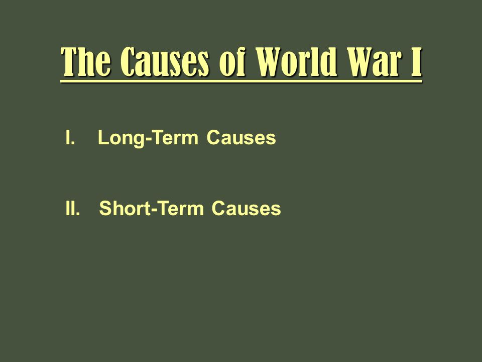 short term and long term causes of ww1 essay