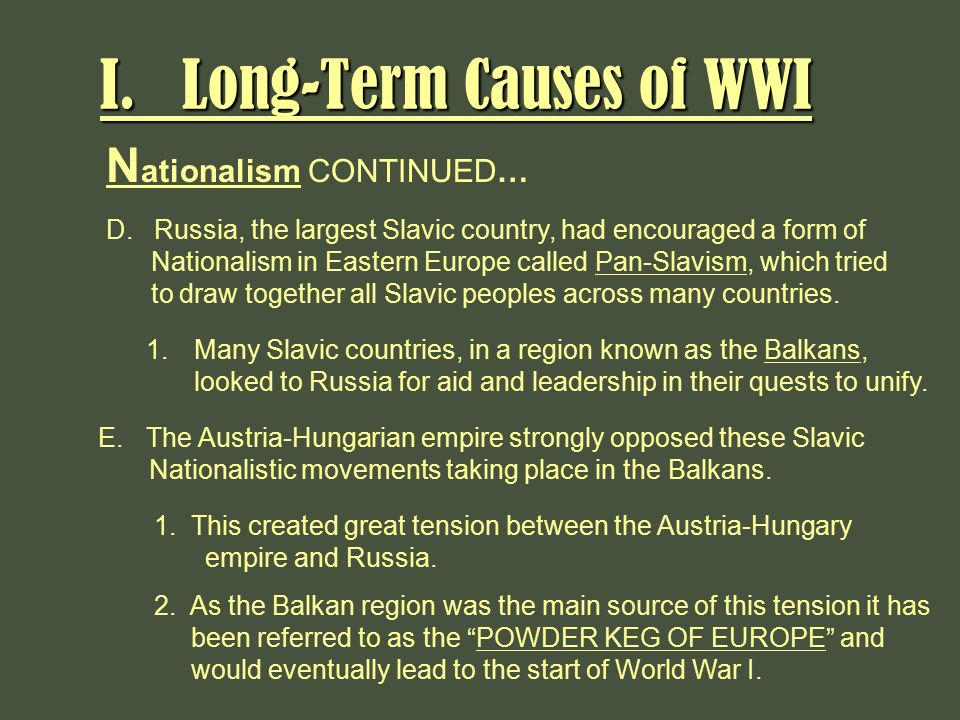 the short and long term causes of the great war This chapter looks at the long-term, short short-term causes: supported the revisions arguments put forward by germany regarding the causes of world war i.