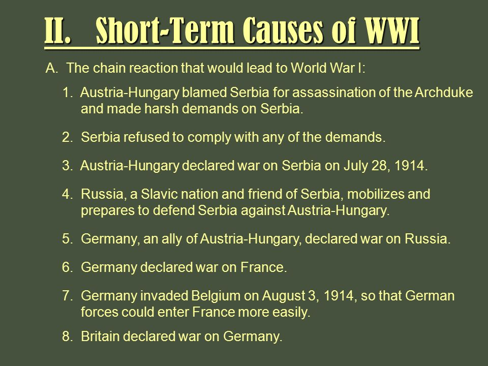 long short term causes world war i The main long term causes of world war one (1914-1918) there was no single cause for the outbreak of the first world war the causes are much more complex than those.