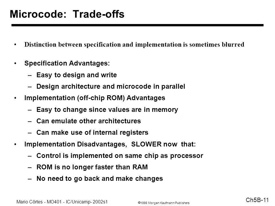 Microcode: Trade-offs