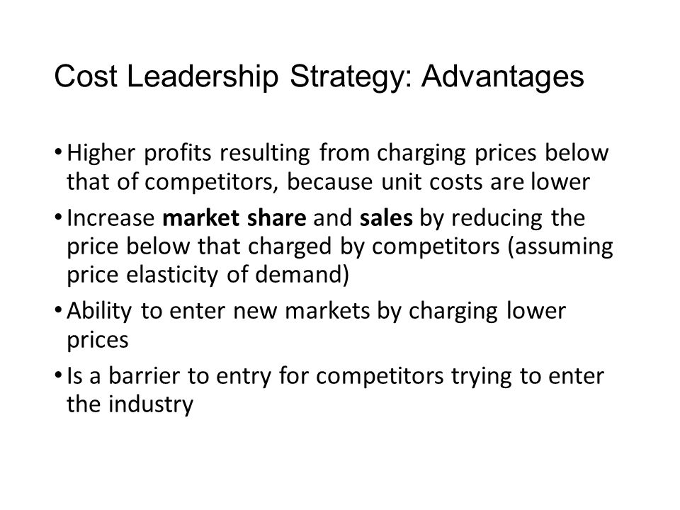 Cost Leadership Strategy: Advantages