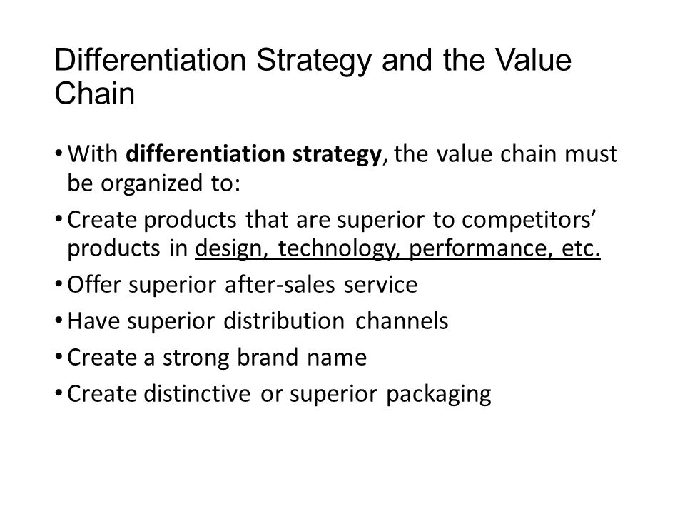 Differentiation Strategy and the Value Chain