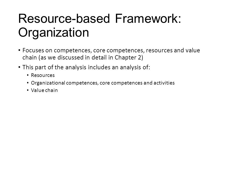Resource-based Framework: Organization