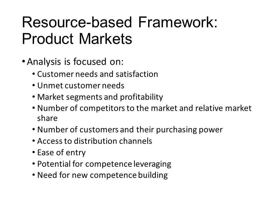 Resource-based Framework: Product Markets