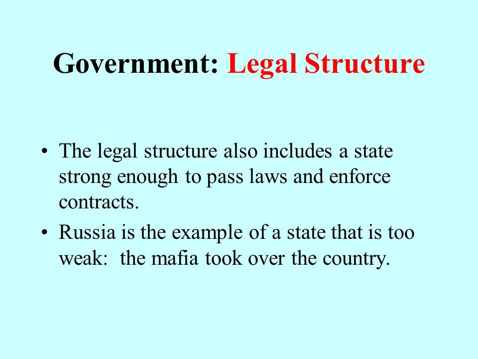 Government: Legal Structure