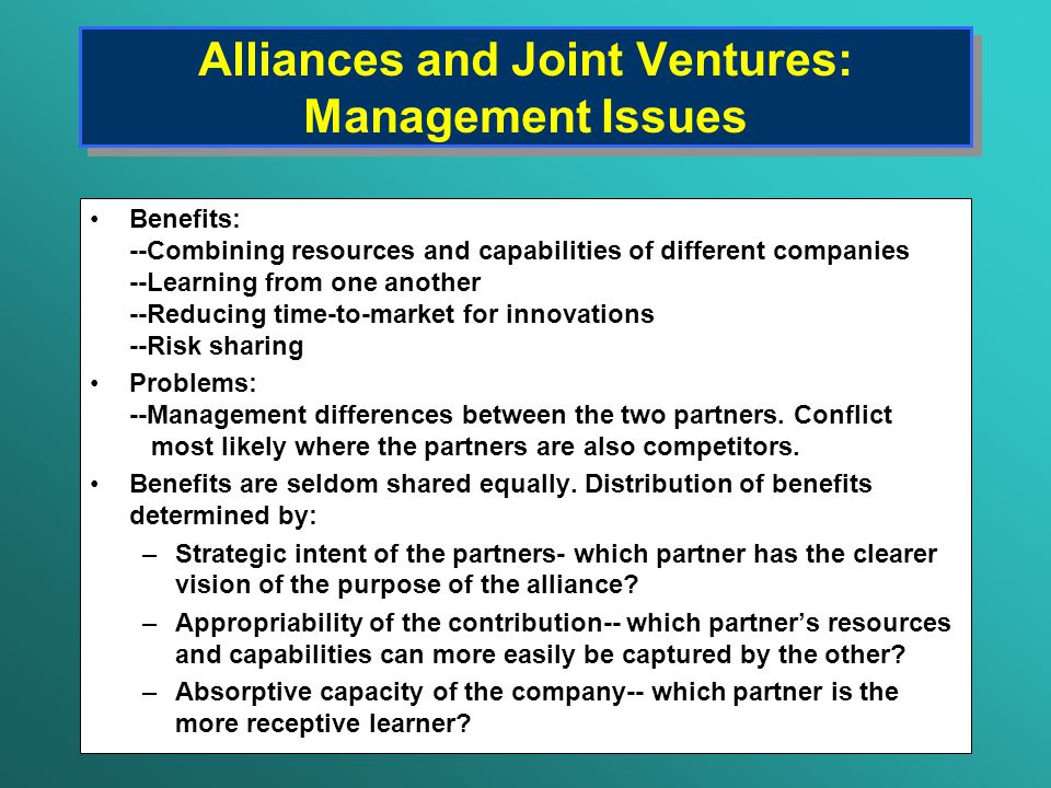 problems of international joint ventures in Joint ventures involve sharing the risks and rewards in an enterprise or project co-owned and operated for mutual benefit by two or more business partners there are good business and accounting reasons to create joint venture with a company that has complementary resources, skills or assets, such as distribution channels, technology, or finance.
