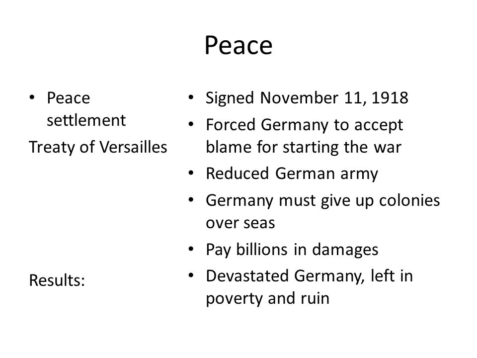 the peace settlement of world war i World war i and peace settlement history am 11/5/2012 version 10b from 11/2/2012 page 1 of 7 world war i and peace settlement table of contents.