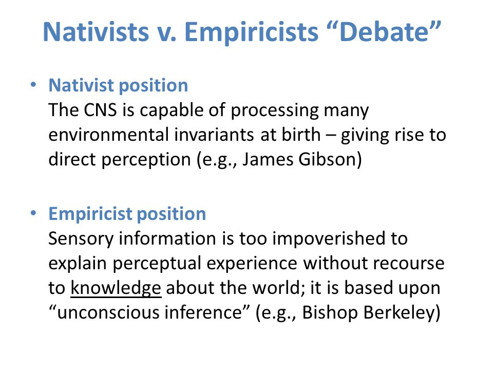 Nativists v. Empiricists Debate