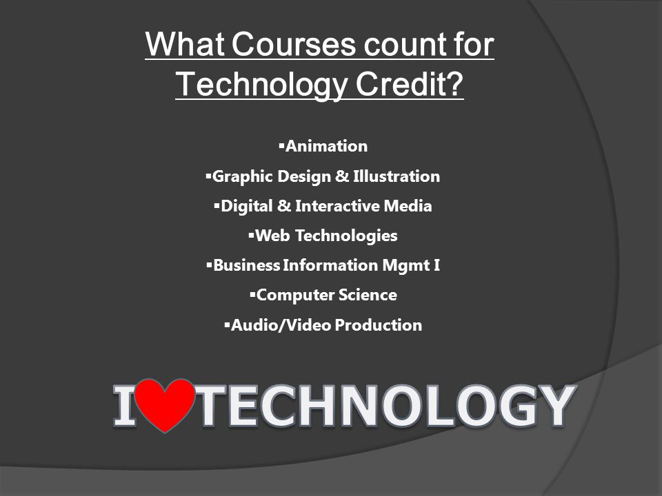 What Courses count for Technology Credit
