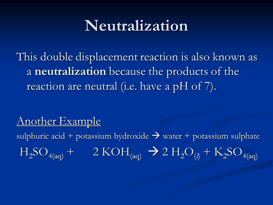 the neutralization reaction as a double displacement reaction essay Chapter 4 - chemical reactions  a double-replacement reaction  a neutralization reaction is a reaction that occurs between an acid and a base with the .