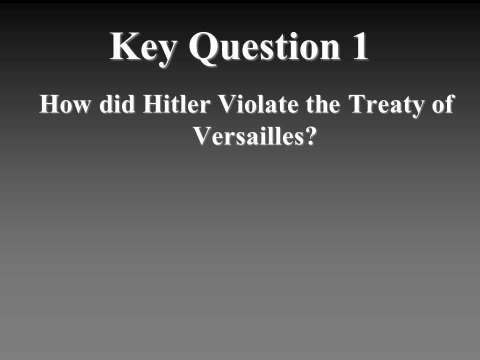 the treaty of versailles essay example During the paris peace conference and throughout the ratification process for the treaty of versailles, wilson's ineptitude and stubbornness towards the republican party ultimately led the us senate to shoot down the treaty.