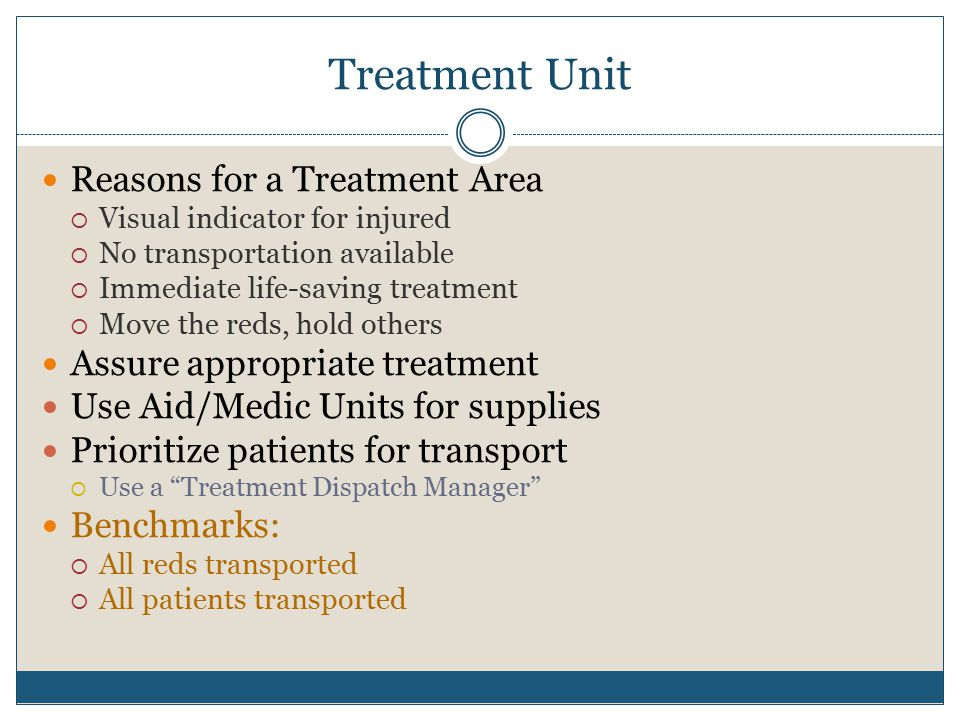 Treatment Unit Reasons for a Treatment Area