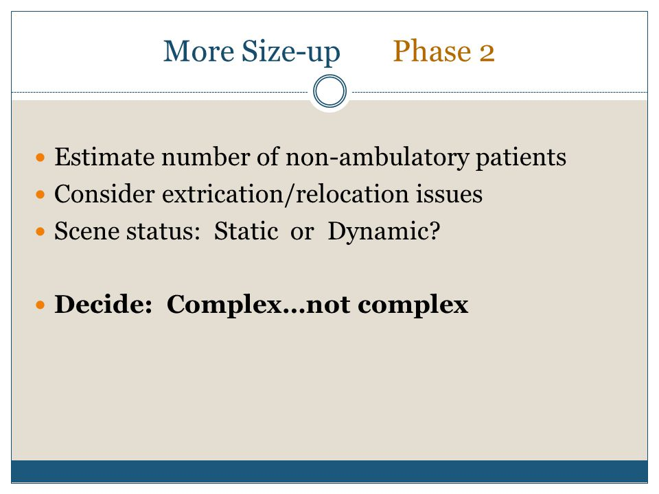 More Size-up Phase 2 Estimate number of non-ambulatory patients