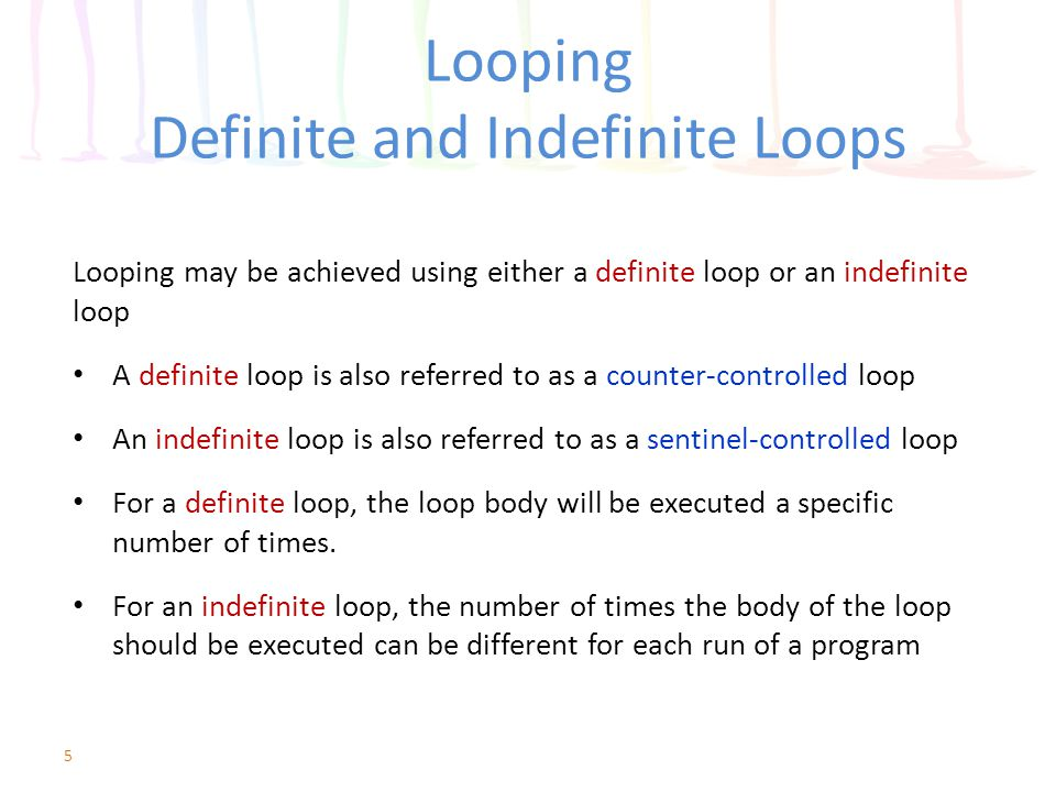 Looping Definite and Indefinite Loops